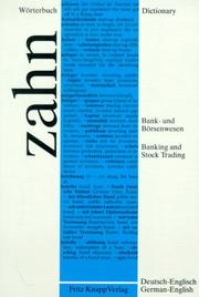 Cover of: Dictionary of Banking and Stock Trading: German-English/Worterbuch Fru Das Bank- Und Borsenwesen, Teil 1