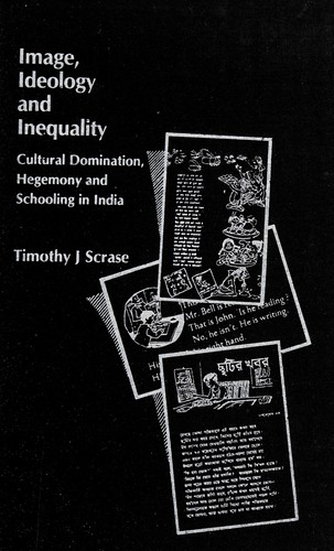 Image, ideology, and inequality by Timothy J. Scrase