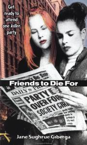Cover of: Friends to Die For (Novel)