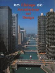 Cover of: Chicago Architecture and Design 1923-1993 | John Zukowsky