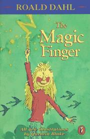 Cover of: The magic finger | Roald Dahl