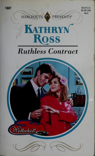 Ruthless Contract (Wedlocked!) by Kathryn Ross