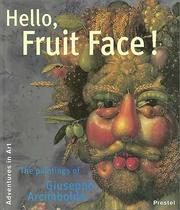 Cover of: Hello, fruit face!