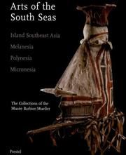 Cover of: Arts of the South Seas: Island Southeast Asia, Melanesia, Polynesia, Micronesia |