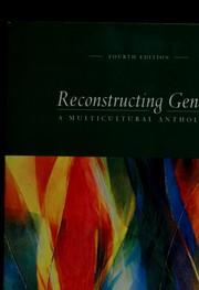 Reconstructing gender