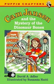 Cover of: Cam Jansen and the Mystery of the Dinosaur Bones (Cam Jansen) | David A. Adler