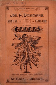 Cover of: Annual catalogue of reliable seeds | Jos. F. Dickmann (Firm)