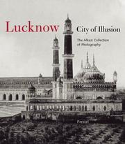 Cover of: Lucknow City of Illusion by Rosie Llewellyn-Jones