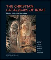 The Christian Catacombs of Rome by Vincenzo Fiocchi Nicolai, Fabrizio Bisconti, Danilo Mazzoleni