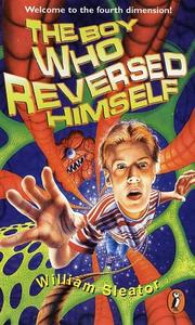 Cover of: The Boy Who Reversed Himself