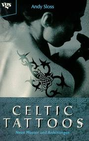 Cover of: Celtic Tattoos. Neue Muster und Anleitungen