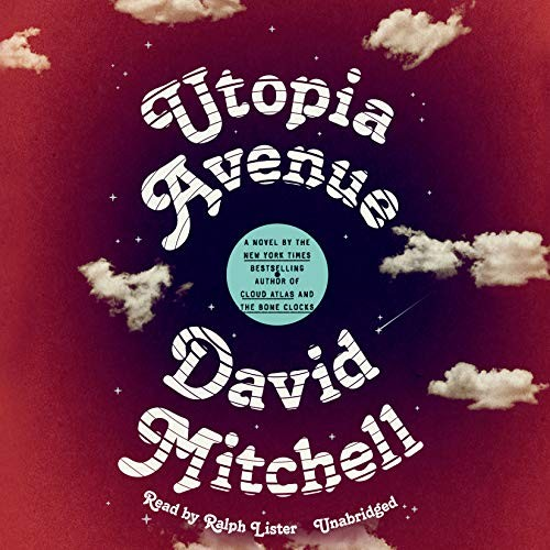 Utopia Avenue by David Mitchell, Ralph Lister