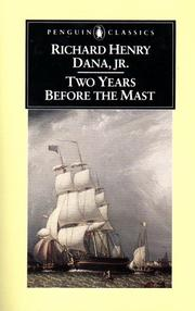 Cover of: Two years before the mast | Richard Henry Dana