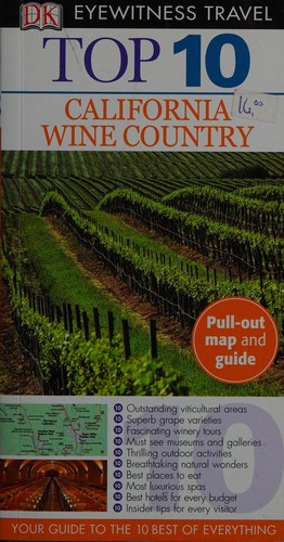 Top 10 california wine country by Christopher P. Baker