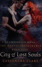 Cover of: City of lost souls | Cassandra Clare