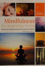 Cover of: Mindfulness for everyday living | Christopher Titmuss