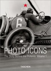 Cover of: Photo Icons: The Story Behind the Pictures | Hans-Michael Koetzle