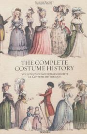 Cover of: The Complete Costume History / Vollstandige Kostumgeschichte / Le Costume Historique