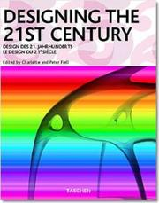 Cover of: Designing the 21st century =