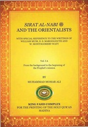 Cover of: Sirat Al-Nabi  And The Orientalists With the Special Reference to the Writings of William Muir, D.S. Margoliouth and W. Montgomery Watt | Muhammad Mohar Ali