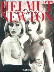 Cover of: Helmut Newton Work | Manfred Heiting
