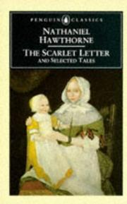 Cover of: The scarlet letter, and selected tales