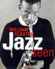 Cover of: Jazz seen | William Claxton