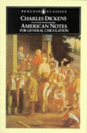 Cover of: American notes for general circulation | Charles Dickens
