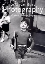 Cover of: 20th Century Photography Museum Ludwig Cologne (Klotz) | Museum Ludwig Cologne