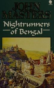 Nightrunners of Bengal.