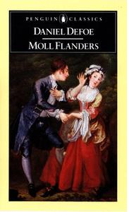 Cover of: The fortunes and misfortunes of the famous Moll Flanders by Daniel Defoe