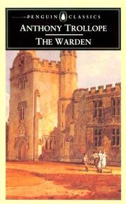 Cover of: The Warden (Penguin Classics) | Anthony Trollope, Robin Gilmour