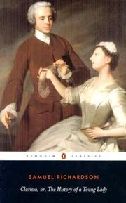 Cover of: Clarissa, or, The history of a young lady | Samuel Richardson