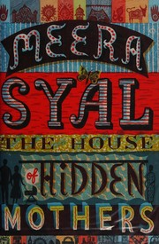 Cover of: The house of hidden mothers by Meera Syal