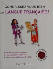 Connaissez-vous bien la langue française?