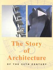 Cover of: The Story of Architecture of the 20th Century | JГјrgen Tietz