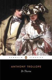 Cover of: Doctor Thorne (Penguin Classics) | Anthony Trollope