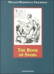 Cover of: The Book of Snobs | William Makepeace Thackeray