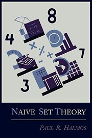 Cover of: Naive Set Theory | Paul R. Halmos