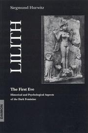 Cover of: Lilith-The First Eve | Siegmund Hurwitz