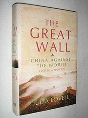 Cover of: The Great Wall | Julia Lovell