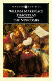 Cover of: The Newcomes | William Makepeace Thackeray