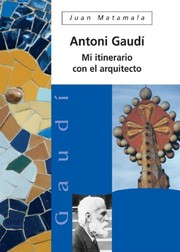 Cover of: Antonio Gaudí | Juan Matamala