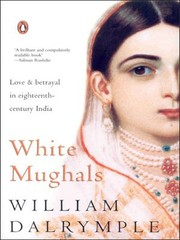 Cover of: White Mughals [Hardcover] | William Dalrymple