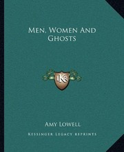 Cover of: Men, Women And Ghosts | Amy Lowell