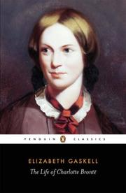 Cover of: The life of Charlotte Brontë | Elizabeth Cleghorn Gaskell