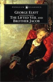 Cover of: The lifted veil: and, Brother Jacob