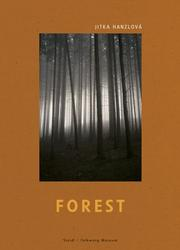 Cover of: Jitka Hanzlova: Forest