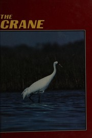 Cover of: The crane | Gabriel Horn