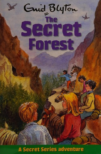 The secret forest by Enid Blyton